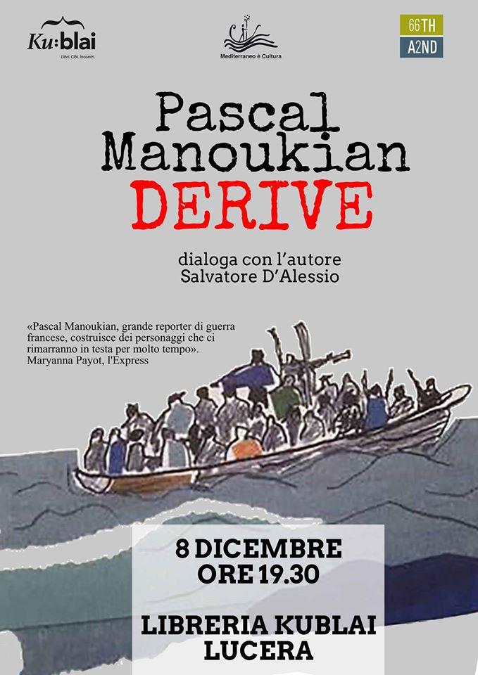 """Presentazione """"Derive"""", primo romanzo di Manoukian"""